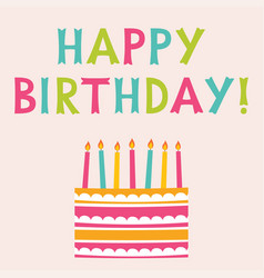happy birthday greeting card with a cake vector image vector image
