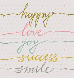 Happy love joy success smile inspirational vector