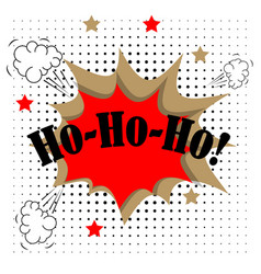 Ho ho ho merry christmas greeting card in comic vector
