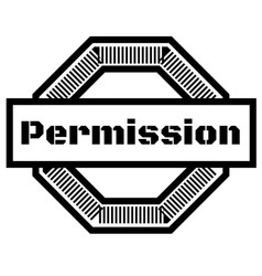 Permission stamp on white background vector