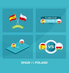 Spain vs poland match set football 2020 vector