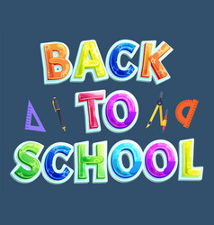 back to school greeting or promotion phrase poster vector image