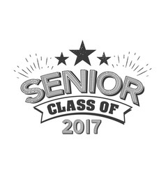 black colored senior class of 2017 text sign with vector image
