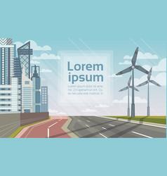 Wind turbine tower over city landscape alternative vector