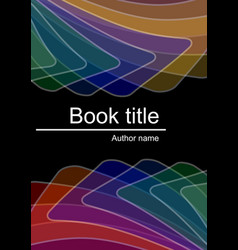 dark book cover with abstract multicolored vector image vector image