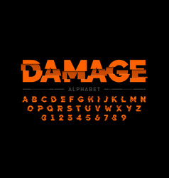 damaged font design alphabet letters and numbers vector image