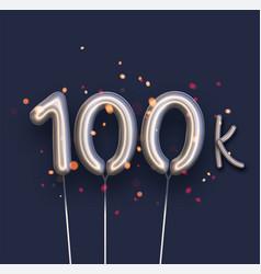 Silver balloon 100k sign on dark blue background vector