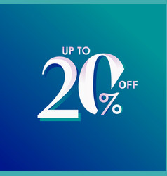 Discount up to 20 off template design vector