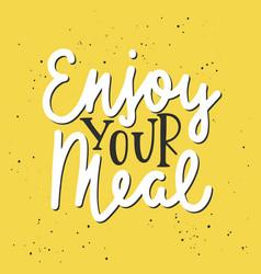 Enjoy your meal modern ink brush monoline vector