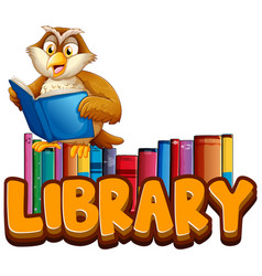 font design for word library with owl reading book vector image