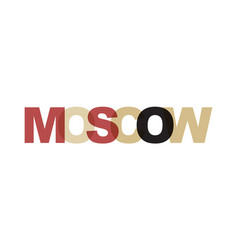 moscow phrase overlap color no transparency vector image