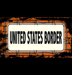 United states border sign vector
