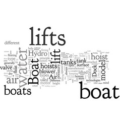 a look at how boat lifts work and different vector image