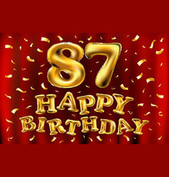 happy birthday 87th celebration gold balloons and vector image