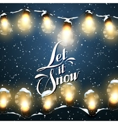 Let It Snow Christmas Lights vector image