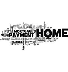 what is a down payment for a house text word vector image