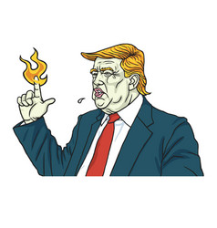 Donald trump with fire flame burning finger vector