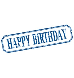 Happy birthday square blue grunge vintage isolated vector