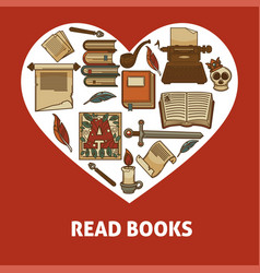 read books poster with old relics set inside heart vector image
