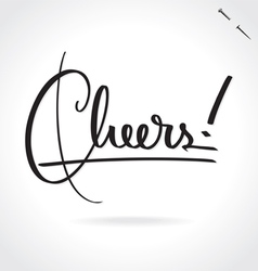CHEERS hand lettering vector image vector image