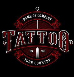 vintage tattoo studio emblem 4 for dark background vector image vector image