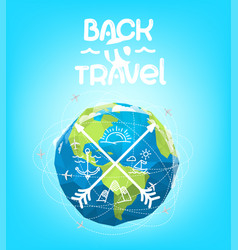 Back to travel concept with earth vector