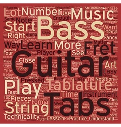 The Art Behind Bass Guitar Tabs text background vector image