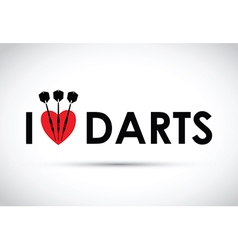 i love the darts vector image