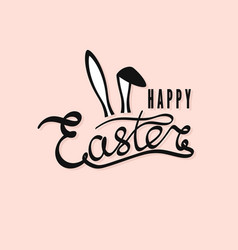 Hand drawn inscription happy easter easter vector
