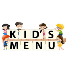 Kids holding sign with kids menu vector