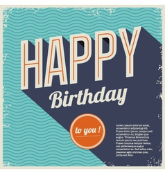 Vintage retro happy birthday card with fonts vector image vector image