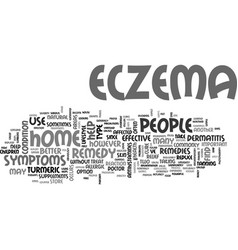 What is an effective home remedy for eczema text vector