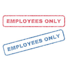 Employees only textile stamps vector