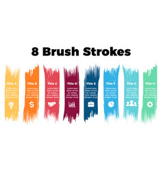 Infographics for 8 steps options color brush vector