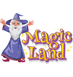 Font design for word magic land with old wizard vector