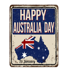 happy australia day vintage rusty metal sign vector image