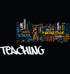 good reasons to teach text background word cloud vector image vector image