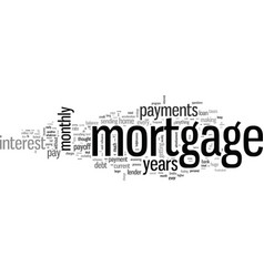 How to pay off your year mortgage in years vector
