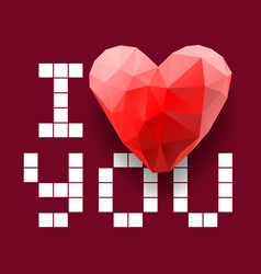 i love you polygonal heart vector image