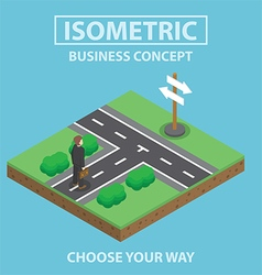 Isometric businessman stand in front crossroad vector