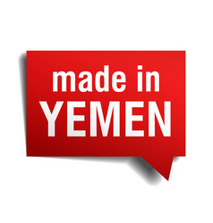 Made in yemen red 3d realistic speech bubble vector