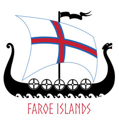 warship of the vikings - drakkar and faroe islands vector image
