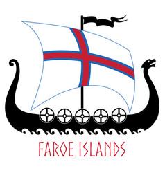 warship vikings - drakkar and faroe islands vector image