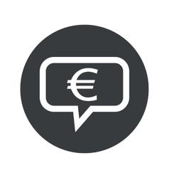 Round dialog euro icon vector image