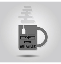 Workaholic mug vector image