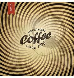 coffee grunge retro background vector image