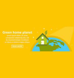 green home planet banner horizontal concept vector image