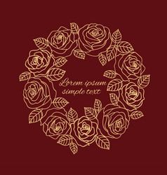 Burgundy beige outline roses wreath wedding vector