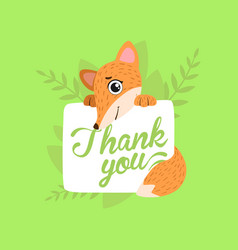 Cute fox holding card with thank you massage vector