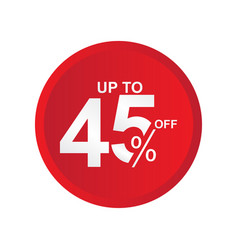Discount label up to 45 off template design vector